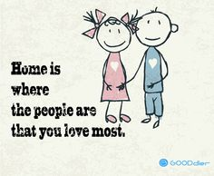 Home is where the people are that you love most! Love My Family, That's Love, Families, Funny Quotes, Happy, People, Funny Phrases, Funny Qoutes, My Family