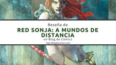 Red Sonja. Volumen Uno: a mundos de distancia #comics #redsonja