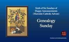 Sixth Sunday of Maronite Advent