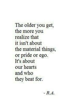 The older you get...