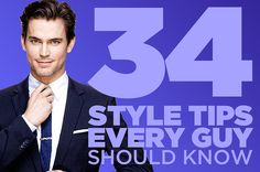 34 Game-Changing Style Tips Every Guy Should Know
