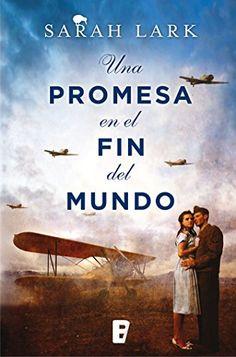 Una promesa en el fin del mundo, una novela de Sarah Lark, presenta la segunda parte de la saga: En el país de la nube blanca, la cual aborda la vida de do