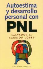 #Libro autoestima y desarrollo personal con pnl de carrion lopez- salvador a-  Ideas Desarrollo Personal para www.masymejor.com