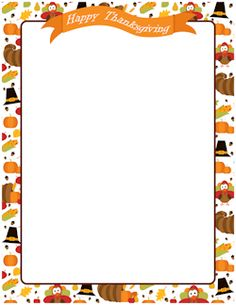 free happy thanksgiving border templates including printable border paper and clip art versions file formats include gif jpg pdf and png