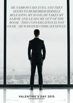 Quotes from 50 shades juxtaposed with film poster demonstrate the misogyny, violence, and abusive behavior presented as 'love' and 'healthy sexuality'