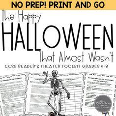 The Happy Halloween That Almost Wasn't. is the perfect reader's theater and reading literature toolkit for this festive time of year. 8th Grade Ela, 5th Grade Reading, Fourth Grade, Script Reader, Readers Theater, Middle School Ela, Art Classroom, Classroom Resources, Teaching Resources