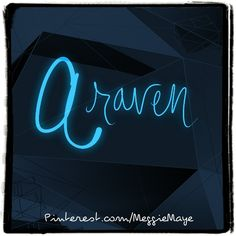 """Getting caught up on some requests. Baby girl's name Araven. Kasey says this is pronounced """"AIR-uh-ven."""" I assume it still comes from Old Norse Hraefn, meaning raven. Raven can either be seen as a beautiful creature of intense psychic intellect and strong, independent Astral travel, or a bad omen of death, disease, and nightmare (due largely to their habit of turning up on a battlefield and scavenging flesh from the dead)."""