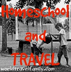 Homeschool and travel as education. Homeschool has given us freedom to travel as a family. Why we homeschool and how we homeschool while travelling.
