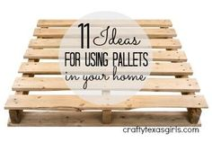11 Ideas for using pallets in your home