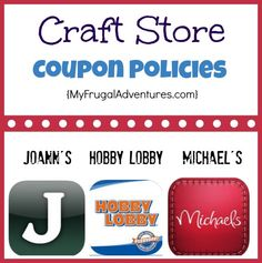 Craft Store Coupon Policies.  Before you head out to shop for supplies you might check here for details on all the coupons you can use at Hobby Lobby, Joann's and Michael's stores.