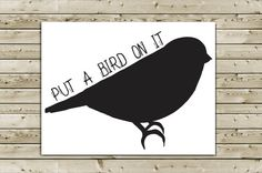 Funny Portlandia Greeting Card  Put a Bird on It by aLouCreations, $3.85