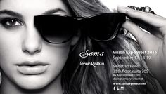 Join Sama Eyewear at 2015 Vision Expo West : #LoreeRodkin #Eyecouture @visionexpo