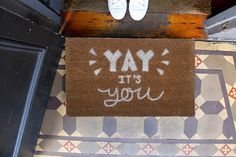 YAY it's you doormat                                                                                                                                                                                 More