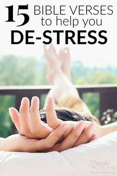 Bible Verses to Help You De-Stress | Stress free scriptures | Bible verses for worry | Scriptures for fear | Bible Verses to help me relax