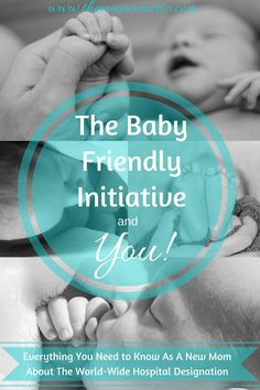 The Baby Friendly Initiative and You