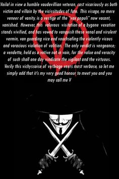 V for Vendetta deviantART Guy Fawkes, V Pour Vendetta, Favorite Quotes, My Favorite Things, Monologues, Movie Quotes, Joker Quotes, Logo Nasa, Good Movies