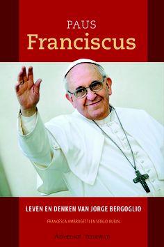 Hét biografische boek over Paus Franciscus. www.adveniat.nl