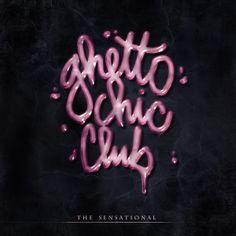 GHETTO CHIC CLUB by ghetto chic, via Behance