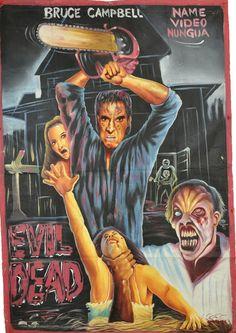 Evil Dead. Carteles de cine en los 80 en Ghana. http://www.yorokobu.es/cartelesghana/