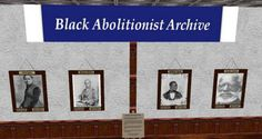 Black Abolitionists Archive in Second Life, University of Detroit Mercy. On Second Life site is a display some of the items available in the Archives and Special Collections. One of the collections is the Black Abolitionists Archive. On our Second Life site, you can view portraits of some of the prominent  figures of the Black Abolitionists movement and read their biographies and speeches.
