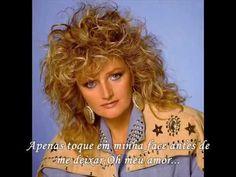 Bonnie Tyler _ Angel Of The Morning - tradução