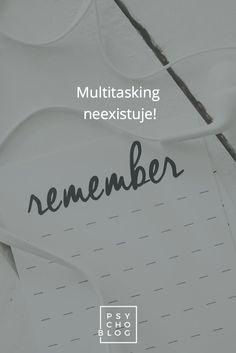 Multitasking neexistuje!