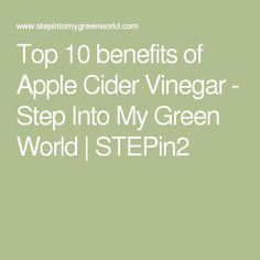 Top 10 benefits of Apple Cider Vinegar - Step Into My Green World Apple Cider Vinegar Results, Apple Cider Vinegar Benefits, Organic Apple Cider Vinegar, Benefits Of Acv, Apple Cider Vinegar Cholesterol, Cinnamon Weightloss, Tart Cherry Juice, Gout Remedies, Vinegar And Honey