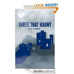 Fantastic new read! Amazon.com: Three That Haunt eBook: K. F. Kirwin, Rachelle Reese, Laura Burdett, Natalie Silva: Books
