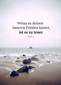 """If it cost your inner peace, it is too expensive"" – Zitate Words Quotes, Life Quotes, Sayings, Attitude Quotes, Osho, German Quotes, Paz Interior, True Words, Inner Peace"