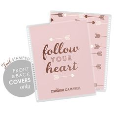 follow your heart - metallic rose gold - covers