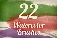Brushes ~ Watercolor Strokes Brush Pack 2 by Design Panoply ~ Creative Market