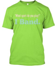 Show your MARCHING BAND pride with this expressive t-shirt! Great for middle school/high school/college bands!