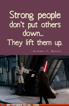 Inspirational Sith. Sorry, Obi-Wan, I shouldn't be laughing so hard at your pain.
