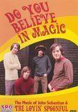 The Lovin' Spoonful: Do You Believe in Magic [DVD]