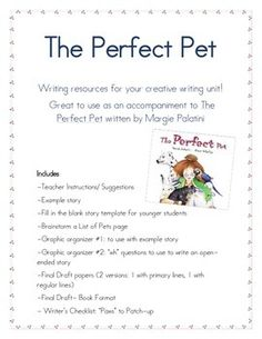 The Perfect Pet: Creative Writing Unit Opinion Writing, Persuasive Writing, Wh Questions, List Of Animals, Story Template, Writing Workshop, Graphic Organizers, Pigeon, Creative Writing