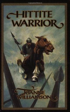 Age of the Patriarchs, Level A, Literature Hittite Warrior (Living History Library) by Joanne Williamson