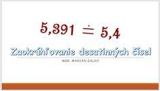Zaokrúhľovanie desatinných čísel | datakabinet.sk Arabic Calligraphy, Arabic Calligraphy Art