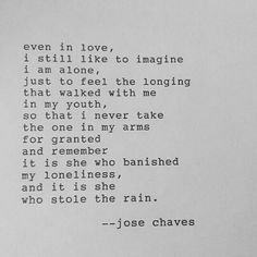 Jose Chaves -  #poetry #love #loneliness