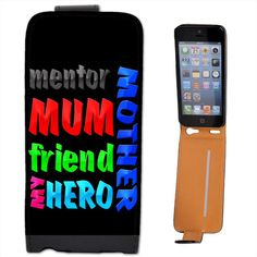 Mother mum #mentor friend my hero #birthday gift #leather flip case for iphone 5s,  View more on the LINK: 	http://www.zeppy.io/product/gb/2/380932675893/