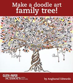 "Family Tree Doodle Art Learn how to draw doodle art that honors your family in ""Doodled Heirlooms,"" an article by Angharad Edwards in Zen Doodle Workshop. Tree Drawings Pencil, Doodle Drawings, Zen Doodle, Doodle Art, Family Tree Art, Cloth Paper Scissors, Unique Trees, Smart Art, Zen Art"