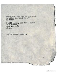 Typewriter Series #1898 by Tyler Knott Gregson