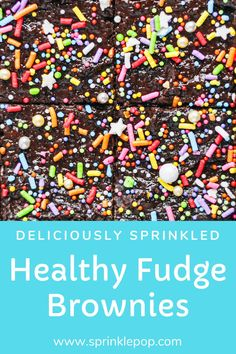 I love brownies. I also love fitting into my skinny jeans. And in order to enjoy both of those things: I've created a healthy yet incredible decadent brownie recipe that feels so totally indulgent without actually indulging.    #nye #resolutions #healthy #brownies #sprinkles #recipes #baking #desserts Healthy Fudge, Healthy Brownies, Fudge Brownies, New Year's Desserts, Baking Desserts, Baking Pans, Decadent Brownie Recipe, Brownie Recipes, Unsweetened Applesauce