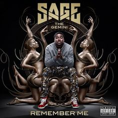 Sage The Gemini – Remember Me (Album Cover)