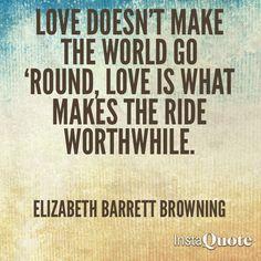 Elizabeth Barrett Browning, words to live by :0*