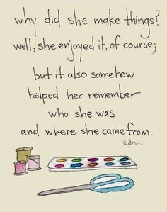 That is so true. Who knew sewing and embroidery would help me find my way again.