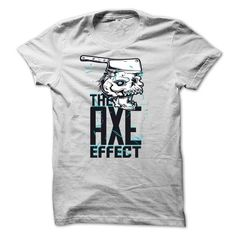 The AXE Effect With Skull T-Shirts, Hoodies, Sweatshirts, Tee Shirts (19$ ==► Shopping Now!)