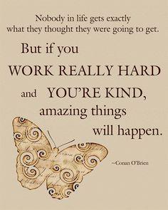 If You're Kind Conan O'Brien Quote