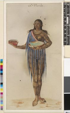 John White The wife of a Timucuan chief of Florida; with ear ornaments and painted marks or tattoos, holding corn cobs and bowl