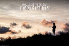 No dreamer ever too small... Sunday Inspiration | Piximix