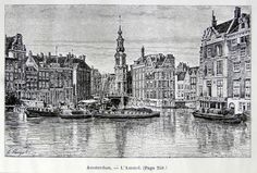 Nederland-Amsterdam-l'Amstel |  Graphic         : Wood Cut from              : La Hollande Size Picture  : 15 x 10 cm   Year              : + 1881 Printed text on reverse.